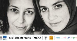 SISTERS IN FILM – MENA : un programme de développement personnel en faveur de 10 réalisatrices émergentes de la région MENA